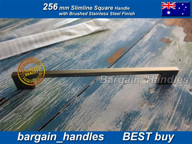 [256mm Slimline Square Handle Brushed Stainless Steel Finish]