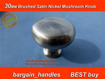 30mm Mushroom Knob Brushed Satin Nickel