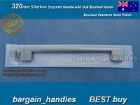 320mm slimeline Square Handle